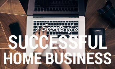 How To Have A Successful Home Based Business