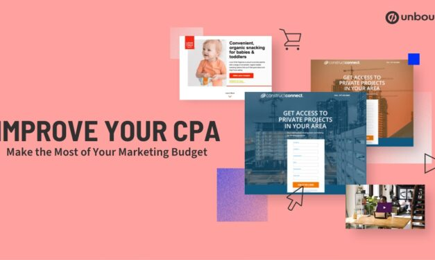 Improve Your CPA to Make the Most of Your Marketing Budget