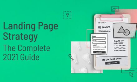 Landing Page Strategy: The Complete Guide